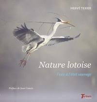 Hervé Texier - Nature lotoise - L'eau à l'état sauvage.