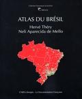 Hervé Théry et Neli Aparecida de Mello - Atlas du Brésil.