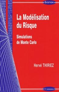 La Modélisation du Risque - Simulations de Monte Carlo.pdf