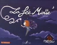 Hervé Thiry-Duval et Cyrille Meyer - La fée Miotte.