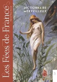 Hervé Thiry-Duval - Les fées de France - Dictionnaire Merveilleux.