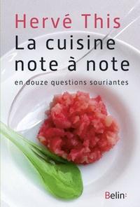 Hervé This - La cuisine note à note en douze questions souriantes.