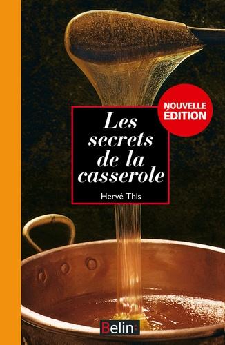 Hervé This - Les secrets de la casserole.