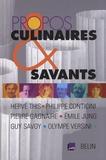Hervé This et Philippe Conticini - Propos culinaires et savants.