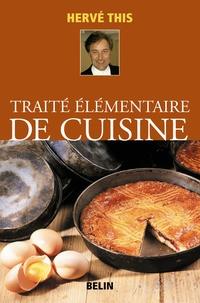 Hervé This - Traité élémentaire de cuisine.