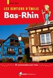 Hervé Thro - Les sentiers d'Emilie Bas-Rhin - 25 promenades pour tous.