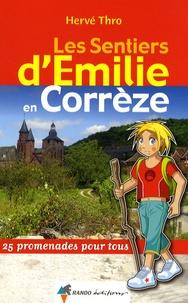 Hervé Thro - Les sentiers d'Emilie en Corrèze.