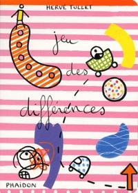 Hervé Tullet - Jeu des différences.