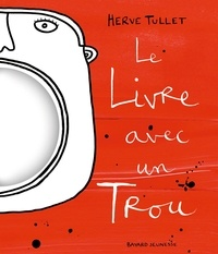 Hervé Tullet - Le livre avec un trou.