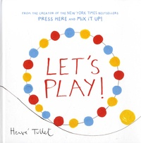 Hervé Tullet - Let's Play!.