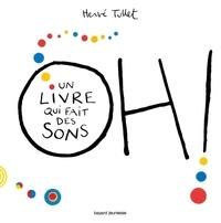 Télécharger l'ebook pour ipod touch Oh ! Un livre qui fait des sons par Hervé Tullet iBook in French