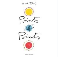 Hervé Tullet - Points Points.