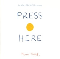 Hervé Tullet - Press Here.