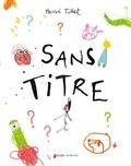 Hervé Tullet - Sans Titre.