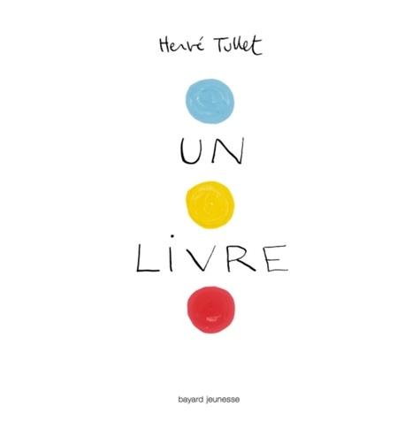 Hervé Tullet - Un livre.
