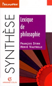 Hervé Vautrelle et François Stirn - Lexique de philosophie.