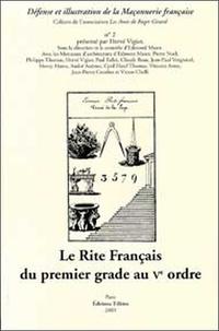 Hervé Vigier - Le Rite Français du Ier grade au Ve ordre.