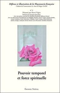 Hervé Vigier - Pouvoir temporel et force spirituelle.