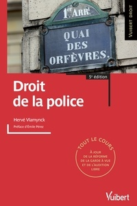 Hervé Vlamynck - Droit de la police.