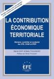 Hervé Zapf et Betty Toulemont - La contribution économique territoriale - Déclarer, contrôler et contester les CFE, CVAE et IFER.