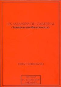 Hervé Zebrowski - Les assassins du cardinal - Terreur sur Brazzaville.