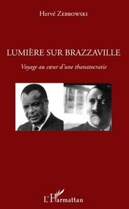 Alixetmika.fr Lumière sur Brazzaville - Voyage au coeur d'une thanatocratie Image