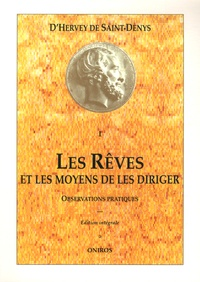 Hervey de Saint-Denys - Les Rêves et les moyens de les diriger - Observations pratiques.