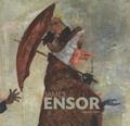 Herwig Todts - James Ensor - Tableaux et dessins de la collection du musée royal des beaux-arts d'Anvers.