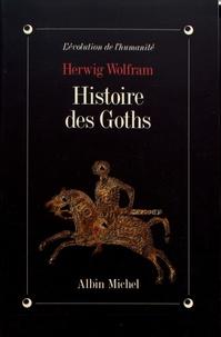 Herwig Wolfram - Histoire des Goths.
