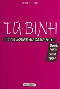 Héry - Tu-Binh - 1446 jours au camp n,1.