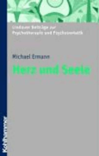 Herz und Seele - Lindauer Beiträge zur Pychotherapie und Psychosomatik.