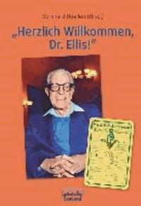 """""""Herzlich Willkommen, Dr. Ellis!"""" - Eine Hommage zum 100. Geburtstag."""