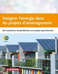 HESPUL - Intégrer l'énergie dans les projets d'aménagement - De l'urbanisme de planification aux projets opérationnels.