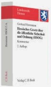 Hessisches Gesetz über die öffentliche Sicherheit und Ordnung (HSOG) - Kommentar. Rechtsstand: Juni 2008.