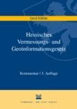 Hessisches Vermessungs- und Geoinformationsgesetz.