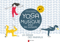 Hester Van Toorenburg - Yoga en musique pour les enfants - La danse des animaux.