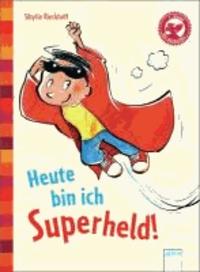 Heute bin ich Superheld! - Der Bücherbär: Eine Geschichte für Erstleser.