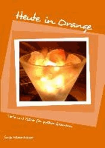 Heute in Orange.