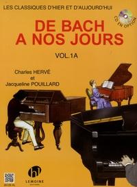 Charles Hervé et Jacqueline Pouillard - De Bach à nos jours - Volume 1a.