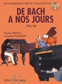Charles Hervé et Jacqueline Pouillard - De Bach à nos jours - Volume 3A.