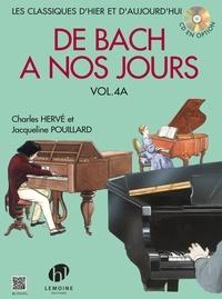 Charles Hervé et Jacqueline Pouillard - De Bach à nos jours - Volume 4A.