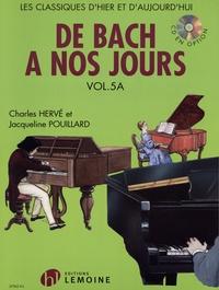 Charles Hervé et Jacqueline Pouillard - De Bach à nos jours - Volume 5A.