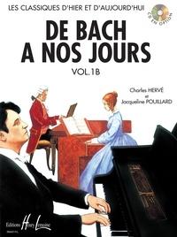 Charles Hervé et Jacqueline Pouillard - De Bach à nos jours - Volume 1B.
