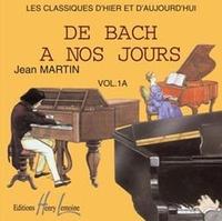 Jean Martin - De Bach à nos jours - Volume 1A. 1 CD audio MP3