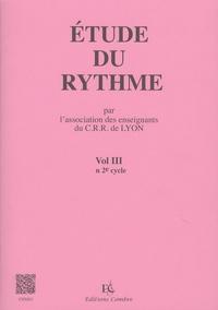 CRR de Lyon - Etude du rythme - Volume 3, 2e cycle.