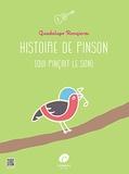 Guadalupe Rongieras - Histoire de Pinson (qui pinçait le son).