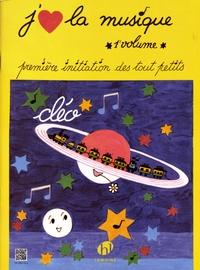 Cléo - J'aime la musique - Volume 1, Première initiation des tout petits.