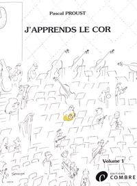 Pascal Proust - J'apprends le cor - Volume 1.