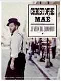 Christophe Maé - Je veux du bonheur.