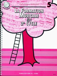 Marie-Hélène Siciliano - La formation musicale en 2e cycle - Volume 5.